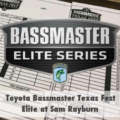 2017年バスマスター・エリートシリーズの生中継を見よう!Elite at Sam Rayburn Reservoir  #5